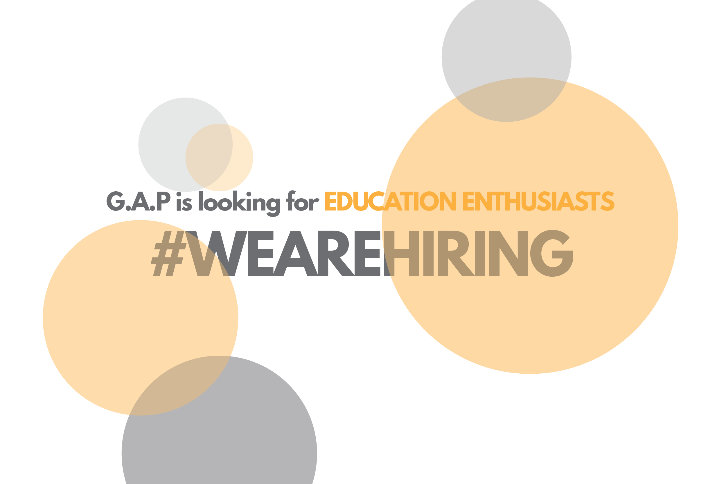 WEAREHIRING - G A P is looking for EDUCATION ENTHUSIASTS - G A P