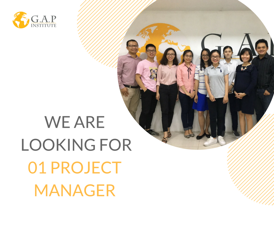 WEAREHIRING – G A P is looking for Project Manager - G A P Institute